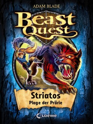 cover image of Beast Quest 44--Striatos, Plage der Prärie