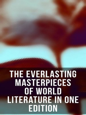cover image of The Everlasting Masterpieces of World Literature in One Edition