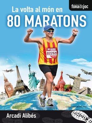 cover image of La volta al món en 80 maratons