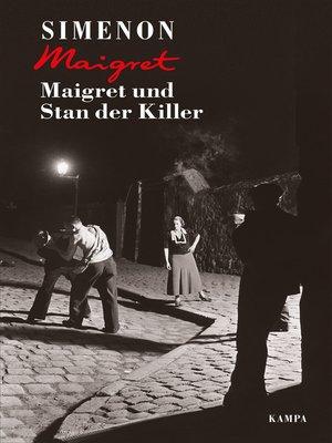 cover image of Maigret und Stan der Killer
