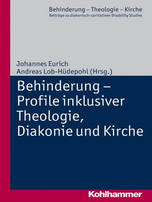 cover image of Behinderung--Profile inklusiver Theologie, Diakonie und Kirche