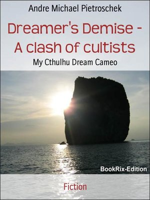 cover image of Dreamer's Demise--A clash of cultists