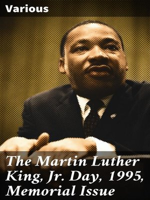 cover image of The Martin Luther King, Jr. Day, 1995, Memorial Issue