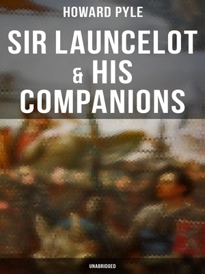cover image of Sir Launcelot & His Companions (Unabridged)