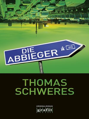 cover image of Die Abbieger
