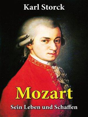 cover image of Mozart--Sein Leben und Schaffen