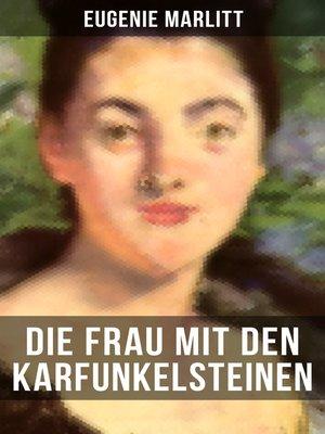 cover image of Die Frau mit den Karfunkelsteinen