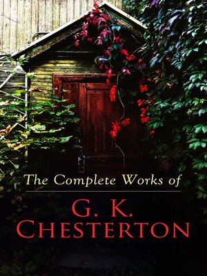 cover image of The Complete Works of G. K. Chesterton