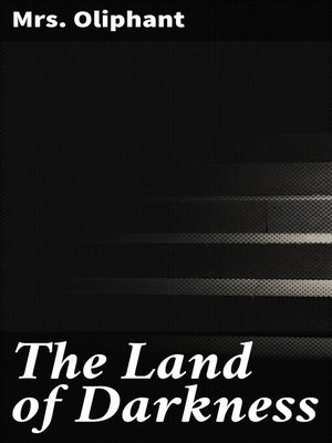 cover image of The Land of Darkness