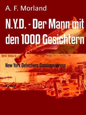 cover image of N.Y.D.--Der Mann mit den 1000 Gesichtern