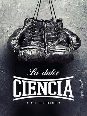 cover image of La dulce ciencia