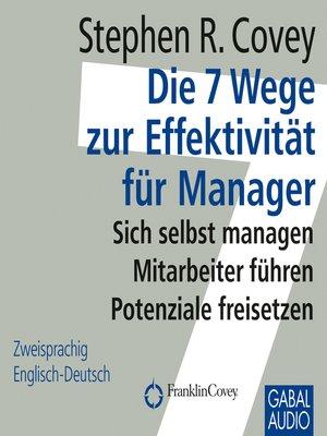 cover image of Die 7 Wege zur Effektivität für Manager