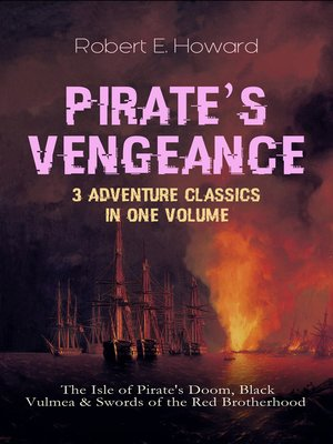 cover image of PIRATE'S VENGEANCE – 3 Adventure Classics in One Volume