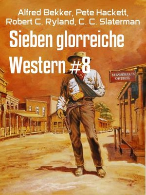 cover image of Sieben glorreiche Western #8