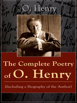 cover image of The Complete Poetry of O. Henry (Including a Biography of the Author)