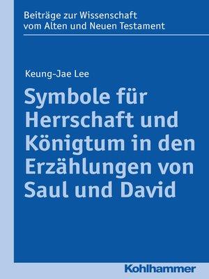 cover image of Symbole für Herrschaft und Königtum in den Erzählungen von Saul und David
