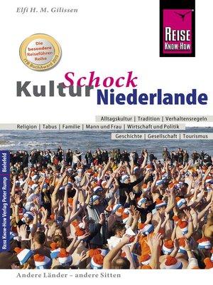 cover image of Reise Know-How KulturSchock Niederlande
