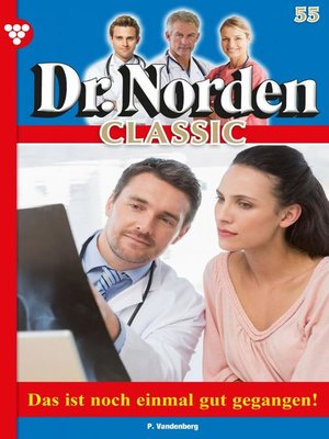 cover image of Dr. Norden Classic 55 – Arztroman