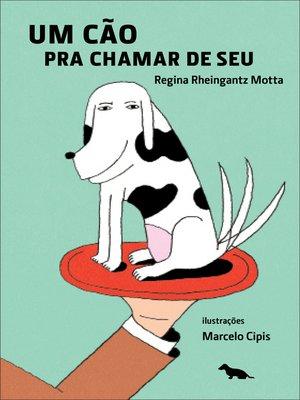 cover image of Um cão pra chamar de seu