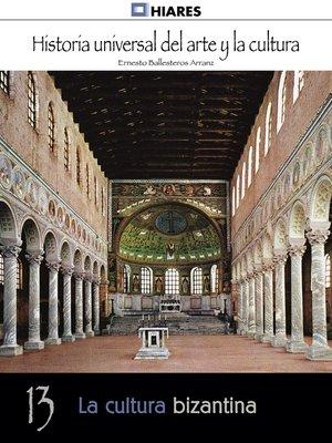 cover image of La cultura bizantina