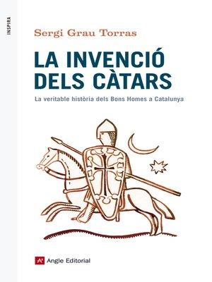cover image of La invenció dels càtars