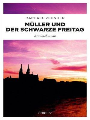 cover image of Müller und der Schwarze Freitag