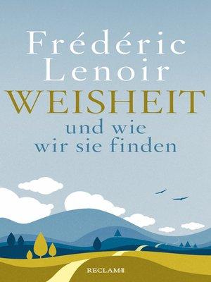cover image of Weisheit und wie wir sie finden