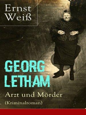 cover image of Georg Letham--Arzt und Mörder (Kriminalroman)