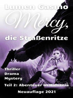 cover image of Mercy, die Straßenritze Teil 2
