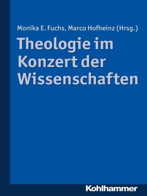 cover image of Theologie im Konzert der Wissenschaften