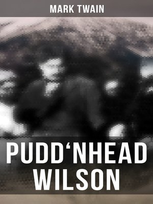 cover image of PUDD'NHEAD WILSON