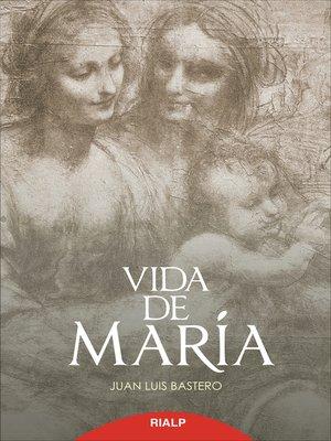 cover image of Vida de María