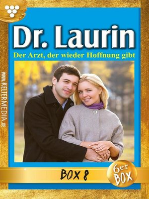 cover image of Dr. Laurin Jubiläumsbox 8 – Arztroman
