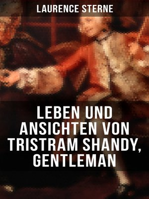cover image of Leben und Ansichten von Tristram Shandy, Gentleman