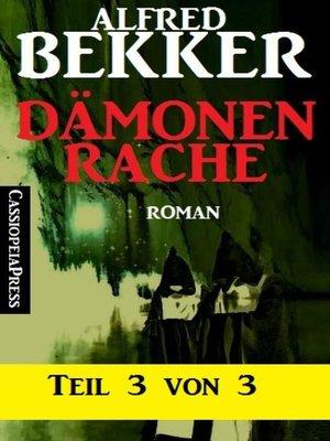 cover image of Dämonenrache, Teil 3 von 3
