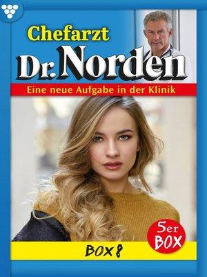 cover image of Chefarzt Dr. Norden Box 8 – Arztroman