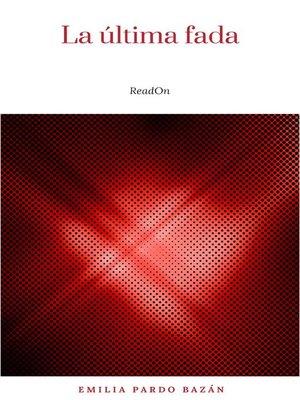 cover image of La última fada