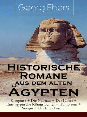 cover image of Historische Romane aus dem alten Ägypten