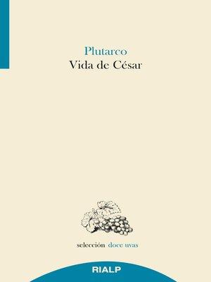 cover image of Vida de César