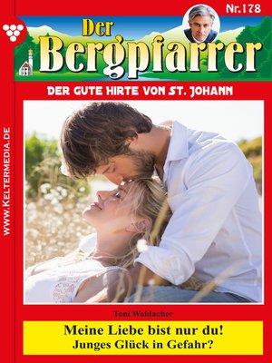 cover image of Der Bergpfarrer 178 – Heimatroman