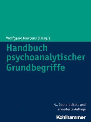 cover image of Handbuch psychoanalytischer Grundbegriffe
