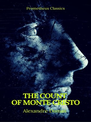 cover image of The Count of Monte Cristo (Best Navigation, Active TOC) (Prometheus Classics)