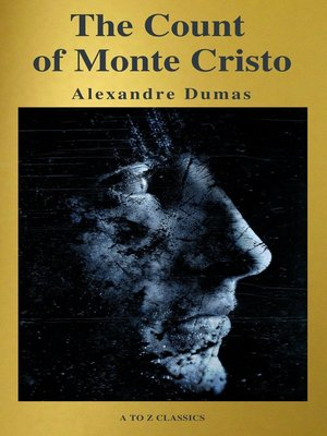 cover image of The Count of Monte Cristo ( Active TOC, Free Audiobook) (A to Z Classics)