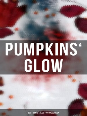 cover image of Pumpkins' Glow