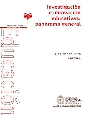 cover image of Investigación e innovación educativas