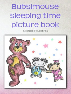 cover image of Bubsimouse sleeping time picture book