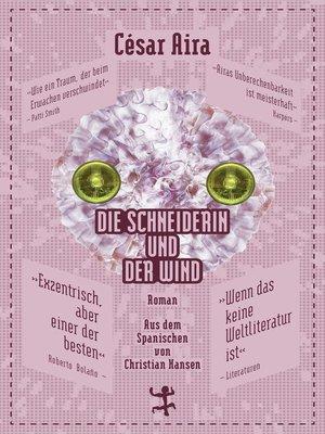 cover image of Die Schneiderin und der Wind