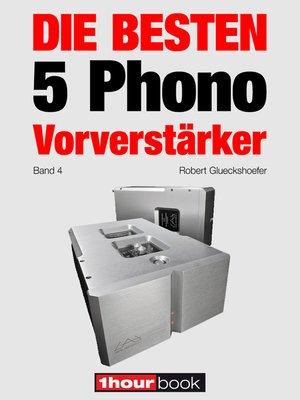 cover image of Die besten 5 Phono-Vorverstärker (Band 4)