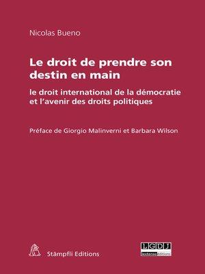 cover image of Le droit de prendre son destin en main