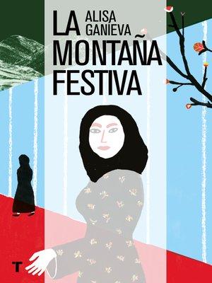 cover image of La montaña festiva